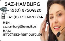 SAZ-Hamburg Tel +49 (0) 179 68 70 764, mail info@saz-hamburg.de